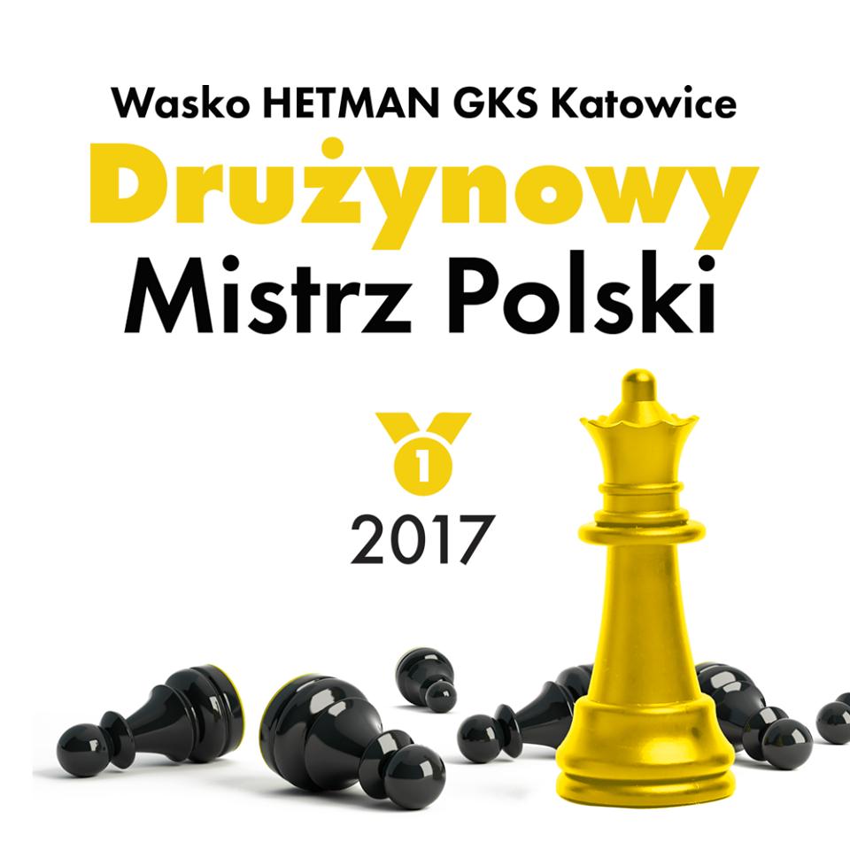 MISTRZ POLSKI – Wasko HETMAN GKS Katowice